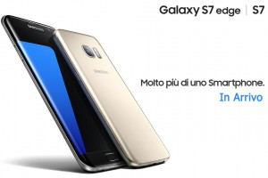 Galaxy S7 ed S7 Edge in arrivo